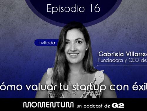 16: Startup Questions | Cómo valuar tu startup con éxito | Israel Cerda