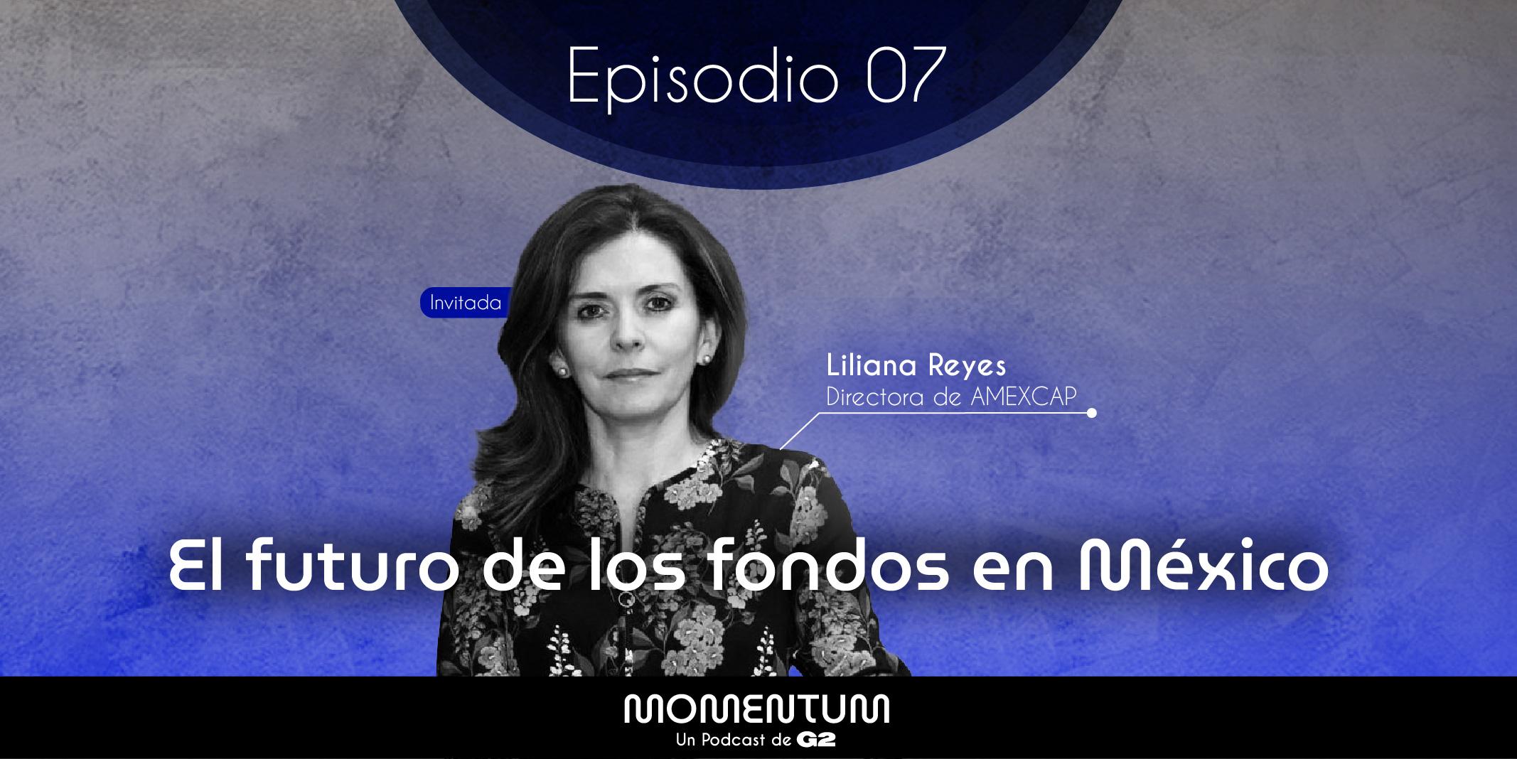 Portafolio Talks | El futuro de los fondos en México | Liliana Reyes - AMEXCAP