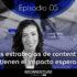 ¿Por qué las estrategias de content marketing no tienen el impacto esperado?